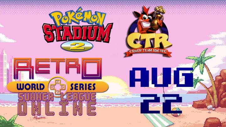 Retro World Series August 22